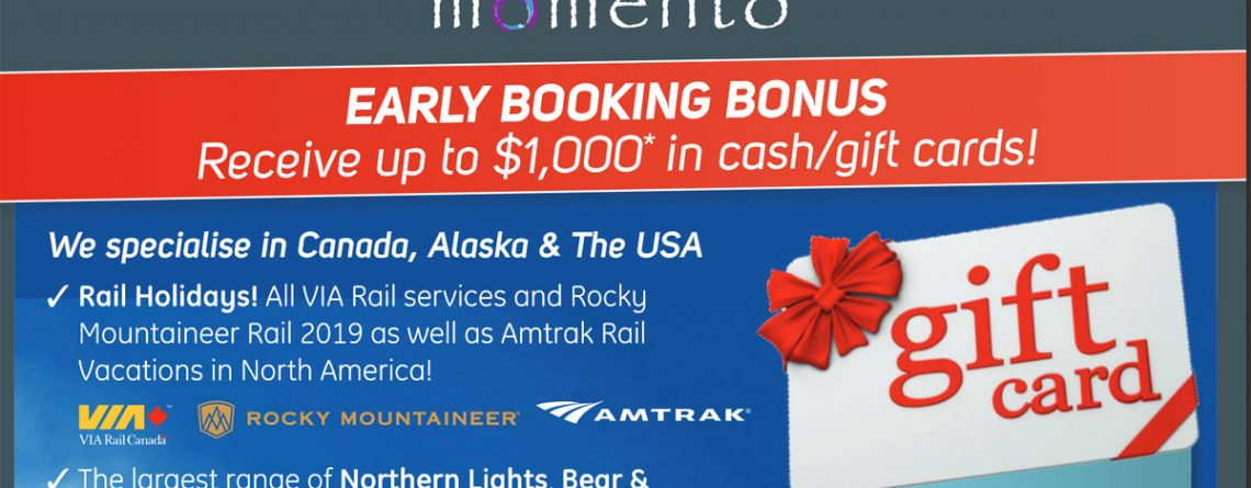 Book Canada and Alaska DIRECT with Momento Travel Services EARN up to $1000 in Gift Cards