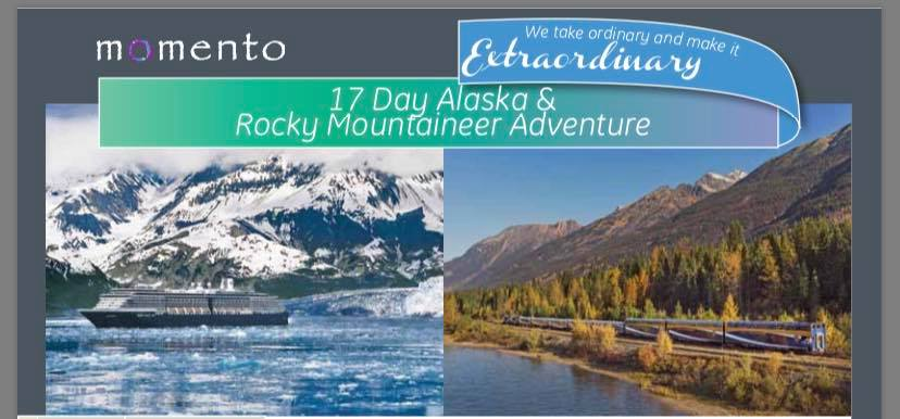 24 Day Exclusive Alaska Inside Passage and Rocky Mountaineer Departure 23 May 2020